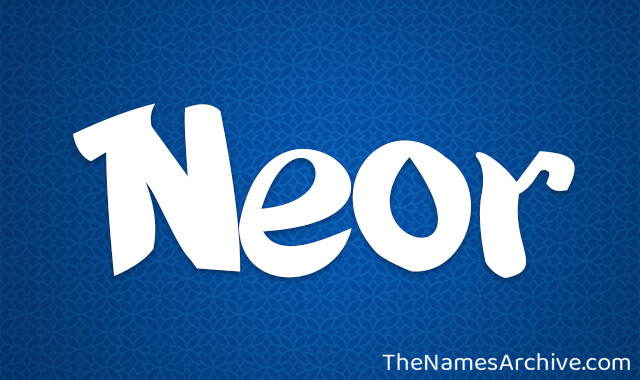 Neor Name Meanings, Origin, Images & More -The Names Archive